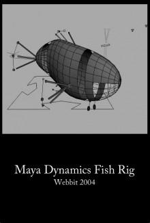 Maya Dynamics Fish Rig (2004)
