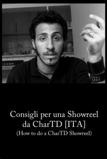 Consigli per una showreel da CharTD (2008)