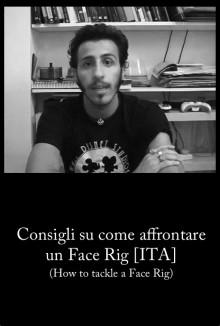 Consigli su come affrontare un Face Rig [ITA] (2008)