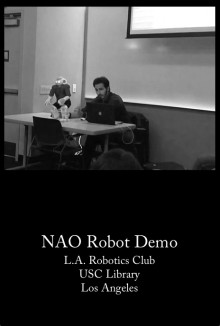 NAO Demo for the LA Robotics Club (2012)