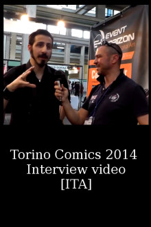 Torino Comics 2014 – Interview (video)